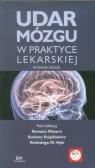 Udar mózgu w praktyce lekarskiej