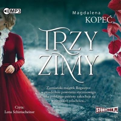 Trzy zimy (Audiobook) Magdalena Kopeć