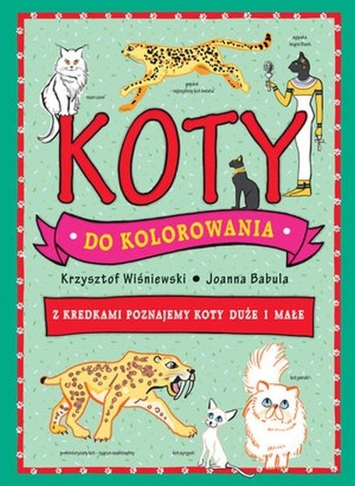 Koty do kolorowania Wiśniewski Krzysztof, Babula Joanna