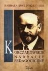 Korczakowskie narracje pedagogiczne