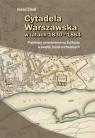 Cytadela Warszawska w latach 1830-1864