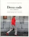 Dress code dla kobiet Zasady dobrego stylu i wizerunku Kamińska-Radomska Irena, Tanter Agata