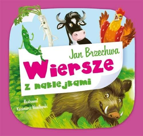 Wiersze z naklejkami: Jan Brzechwa Brzechwa Jan