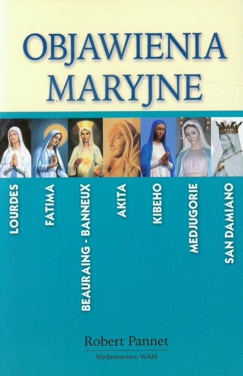 Objawienia Maryjne w świecie współczesnym Pannet Robert