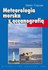 Meteorologia morska z oceanografią Trzeciak Stefan