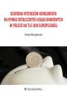 Ochrona interesów konsumenta na rynku detalicznych usług bankowych w Polsce na tle Unii Europejskiej