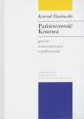 Państwowość Kosowa Geneza - uwarunkowania - współczesność
