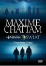 Inny świat T.1 Przymierze trojga Maxime Chattam