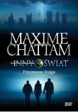 Inny świat 1 Przymierze trojga Chattam Maxime