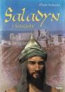 Saladyn i krucjaty Solecki Piotr