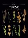 Atlas turzyc z kluczami do oznaczania gatunków Sudnik-Wójcikowskiej Barbary