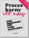 Last Minute Proces Karny 2019