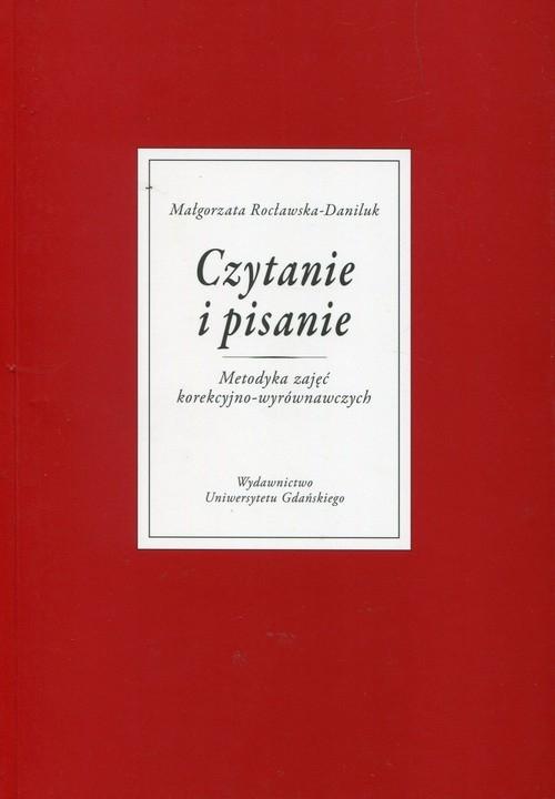 Czytanie i pisanie Rocławska-Daniluk Małgorzata
