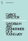 Daydream and Drunkenness of a Young Lady Lispector Clarice