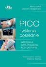 PICC i wkłucia pośrednie Scoppettuolo G., Pittiruti M.