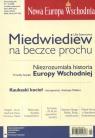 Nowa Europa Wschodnia 1/2008 Miedwiediew na beczce prochu Szewcowa Lilia, Snyder Timothy