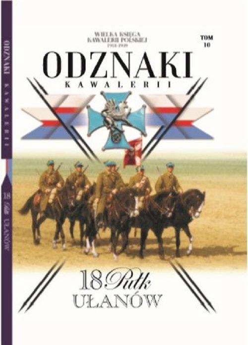 Wielka Księga Kawalerii Polskiej Odznaki Kawalerii Tom 10