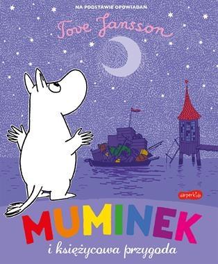 Muminek i księżycowa przygoda Tove Jansson