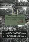 Informator o nielegalnych antypaństwowych organizacjach i bandach zbrojnych działających w Polsce Ludowej w latach 1944-1956