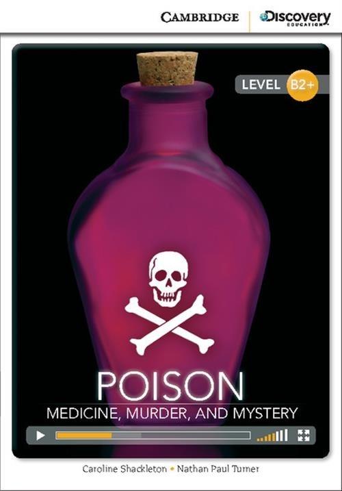 Poison: Medicine, Murder, and Mystery Shackleton Caroline, Turner Nathan Paul