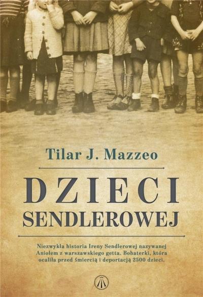 Dzieci Sendlerowej Tilar J. Mazzeo