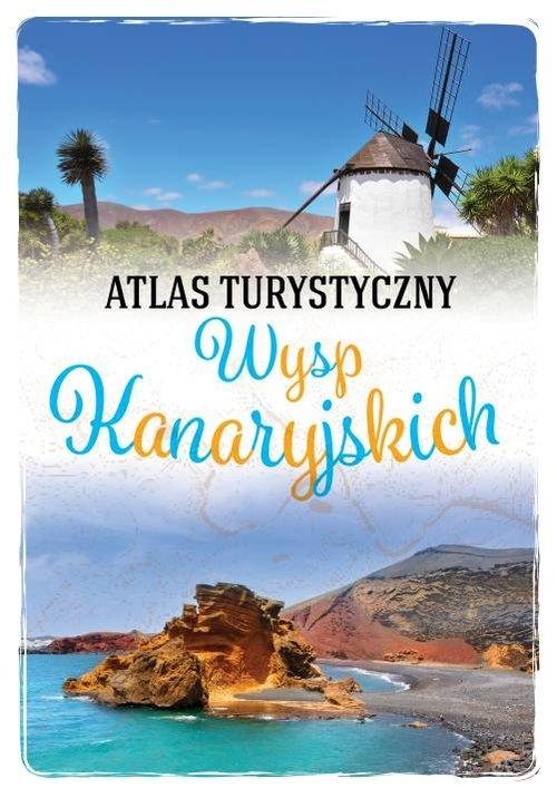 Atlas turystyczny Wysp Kanaryjskich Wojski Zygmunt