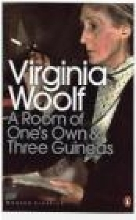 A Room of One's Own/Three Guineas: AND Three Guineas Virginia Woolf