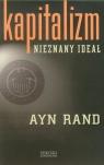 Kapitalizm Nieznany ideał Rand Ayn