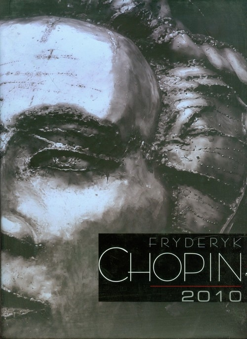 Fryderyk Chopin 2010 Sławiński Ryszard, Szkamruk Jerzy