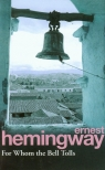 For Whom the Bell Tolls Hemingway Ernest