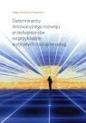 Determinanty innowacyjnego rozwoju przedsiębiorstw na przykładzie wybranych rodzajów usług