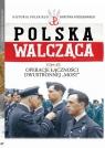 Polska Walcząca Tom 67