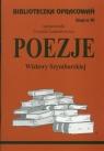 Biblioteczka Opracowań Poezje Wisławy Szymborskiej