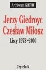 Listy 1973-2000 Jerzy Giedroyc Czesław Miłosz Giedroyc Jerzy, Miłosz Czesław