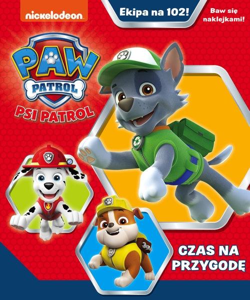 Psi Patrol: Ekipa na 102! opracowanie zbiorowe