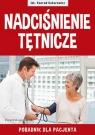 Nadciśnienie tętnicze Poradnik dla pacjenta