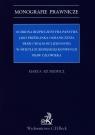 Ochrona bezpieczeństwa państwa jako przesłanka ograniczenia praw i wolności Szuniewicz Marta