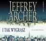 I tak wygrasz Archer Jeffrey