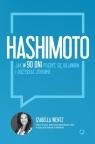 Hashimoto. Jak w 90 dni pozbyć się objawów i odzyskać zdrowie Izabella Wentz
