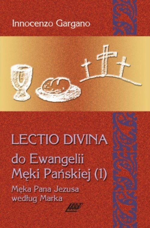 Lectio Divina 9 Do Ewangelii Męki Pańskiej 1 Gargano Innocenzo