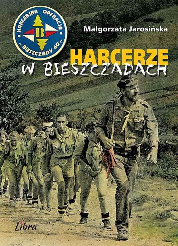 Harcerze w Bieszczadach Jarosińska Małgorzata