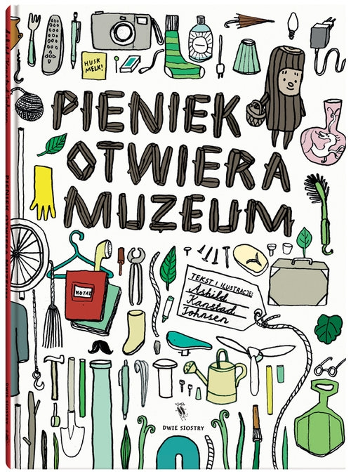 Pieniek otwiera muzeum Johnsen Ashild Kanstad