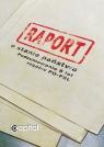 Raport o stanie państwa Podsumowanie 8 lat rządów PO - PSL