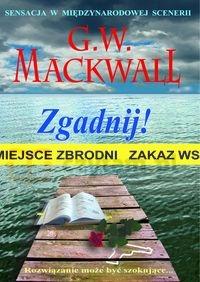 Zgadnij Mackwall G. W.