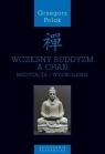 Wczesny buddyzm a Chan