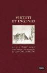 Virtuti et ingenio Księga pamiątkowa dedykowana profesorowi Julianowi
