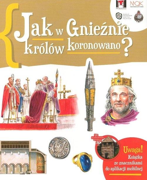 Jak w Gnieźnie królów koronowano? Gryguć Jarosław