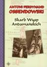 Skarb Wysp Andamańskich Ossendowski Antoni Ferdynand
