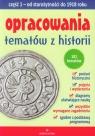 Opracowania tematów z historii część 1 od starożytności do 1918 roku