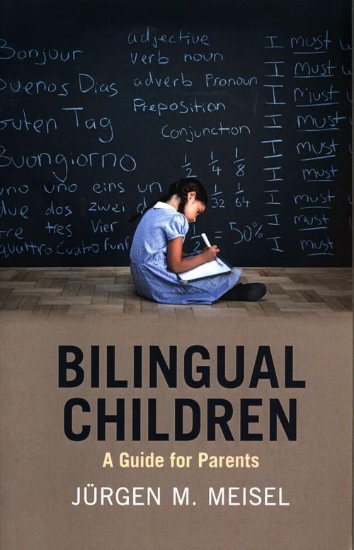 Bilingual Children Meisel Jurgen M.